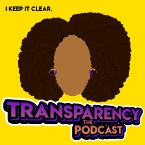 Transparency Podcast – Modern Day Kay