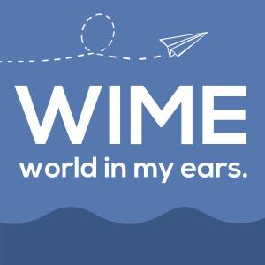 WIME - world in my ears.