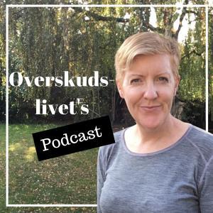 Overskudslivets Podcast