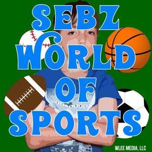 Sebz World of Sports Podcast