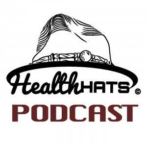 Health Hats, the Podcast