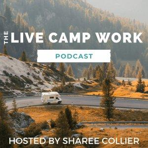 The Live Camp Work Podcast