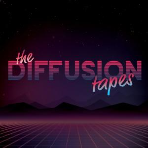 The Diffusion Tapes
