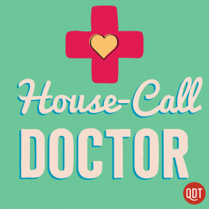 The House Call Doctor's Quick and Dirty Tips for Taking Charge of Your Health Cover Art