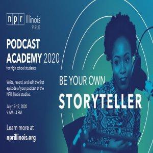 NPR Illinois Podcast Academy