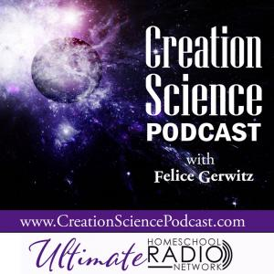 Creation Science Podcast - Ultimate Homeschool Radio Network