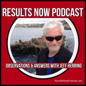 Results Now Podcast with Jeff Herring