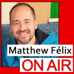 Matthew Felix On Air: People Who Create. People Who Make a Difference.