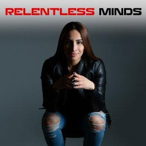 RELENTLESS MINDS