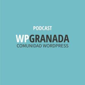Podcast WordPress Granada