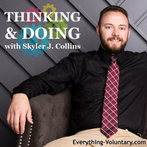 Thinking & Doing – Everything-Voluntary.com