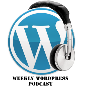 Weekly WordPress Podcast