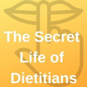 The Secret Life of Dietitians