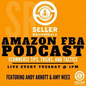 Amazon FBA Seller Round Table