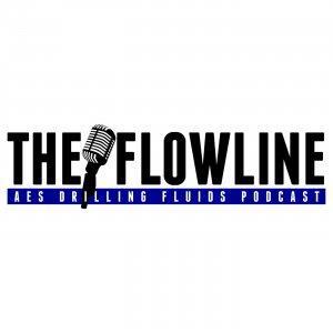 AES Drilling Fluids: The Flowline Podcast