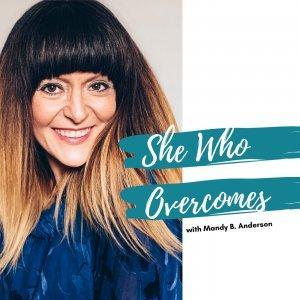 She Who Overcomes