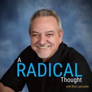 A Radical Thought