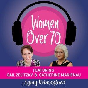 Women Over 70: Aging Reimagined
