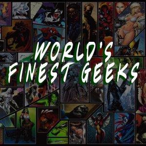 World's Finest Geeks Podcast