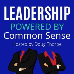 Leadership Powered by Common Sense
