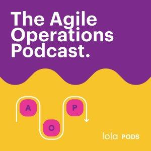 The Agile Operations Podcast