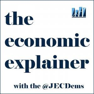 Economic Explainer with the Joint Economic Committee Democrats