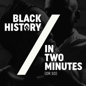 Black History in Two Minutes Cover Art