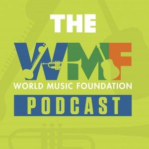 World Music Foundation Podcast