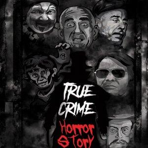 True Crime Horror Story Podcast