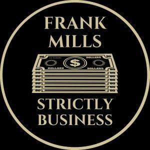 """Frank Mills """"Strictly Business"""""""