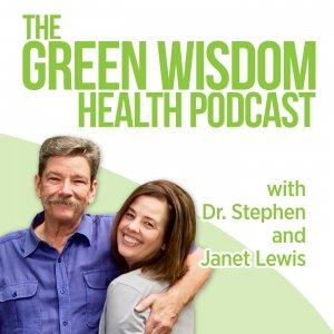 Green Wisdom Health Podcast
