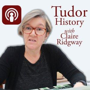 Tudor History with Claire Ridgway