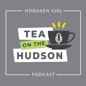 Tea on the Hudson :: A Podcast from Hoboken Girl