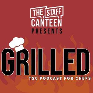 Grilled by The Staff Canteen