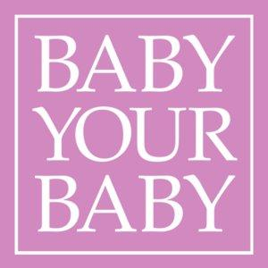 Baby Your Baby