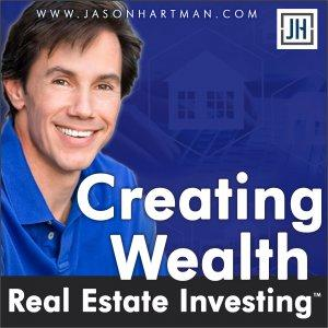 Creating Wealth with Jason Hartman