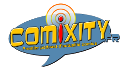 Comixity : Podcast & Reviews Comics VO VF - Comixity.fr