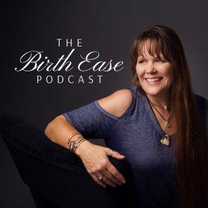 The Birth Ease Podcast