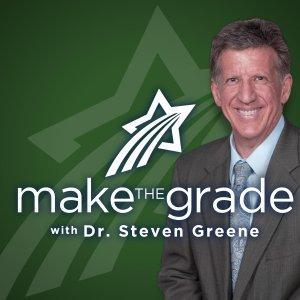 Make the Grade with Dr. Steven Greene
