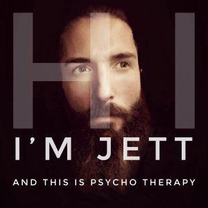 Psycho Therapy with Jett Dunlap