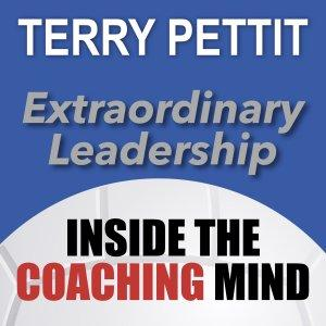 Inside the Coaching Mind with Terry Pettit