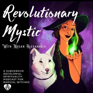 Revolutionary Mystic
