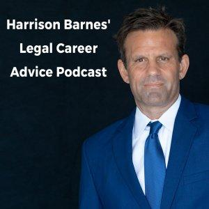 Harrison Barnes' Legal Career Advice Podcast