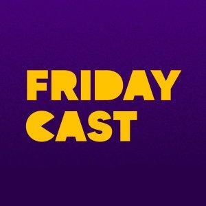 Fridaycast