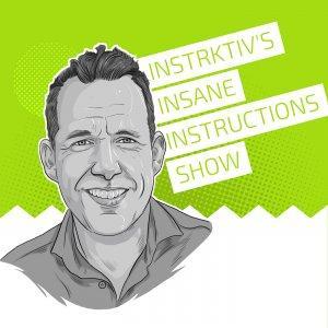 Instrktiv's Insane Instructions Show
