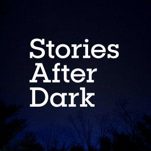 Stories After Dark