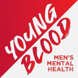 Young Blood - Men's Mental Health