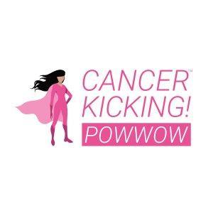 Cancer-Kicking! PowWow
