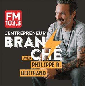 L'entrepreneur branché avec Philippe Richard Bertrand