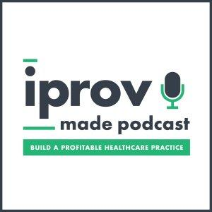 iProv Made: Build a Profitable Healthcare Practice